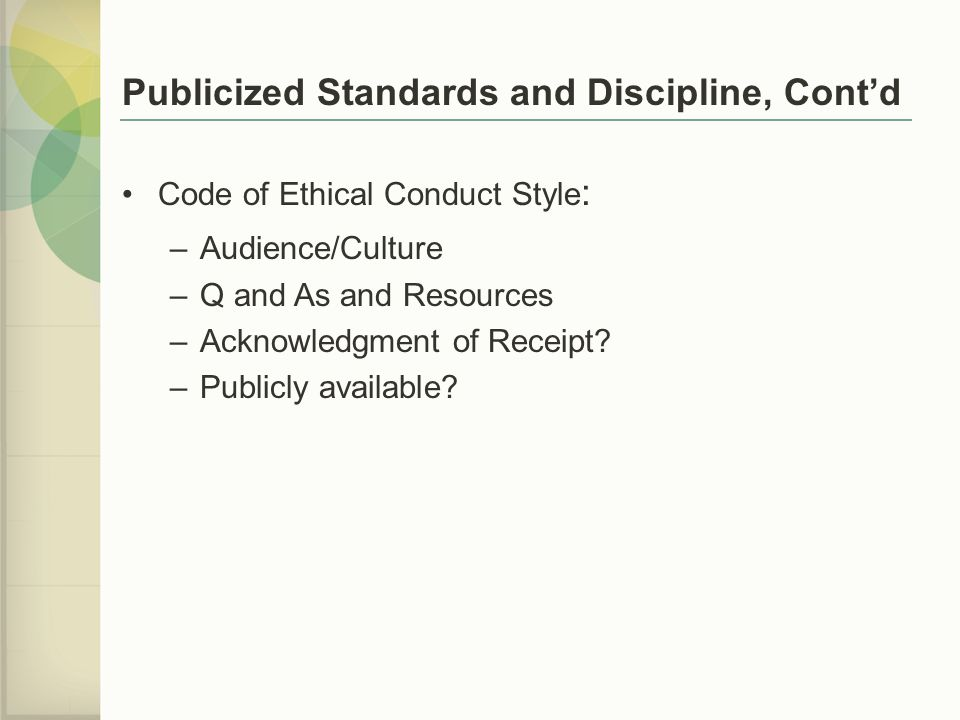 Publicized Standards and Discipline, Cont'd