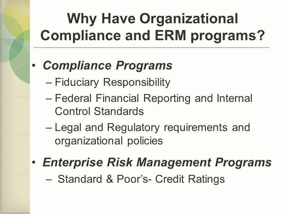 Why Have Organizational Compliance and ERM programs
