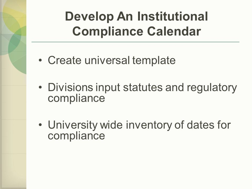 Develop An Institutional Compliance Calendar