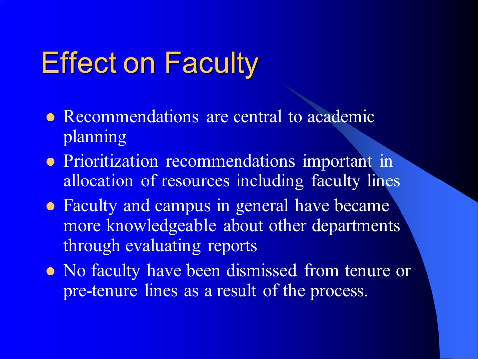 Effect on Faculty Recommendations are central to academic planning