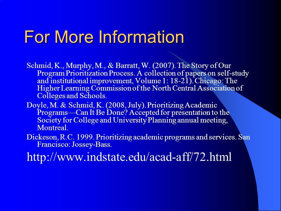 For More Information http://www.indstate.edu/acad-aff/72.html