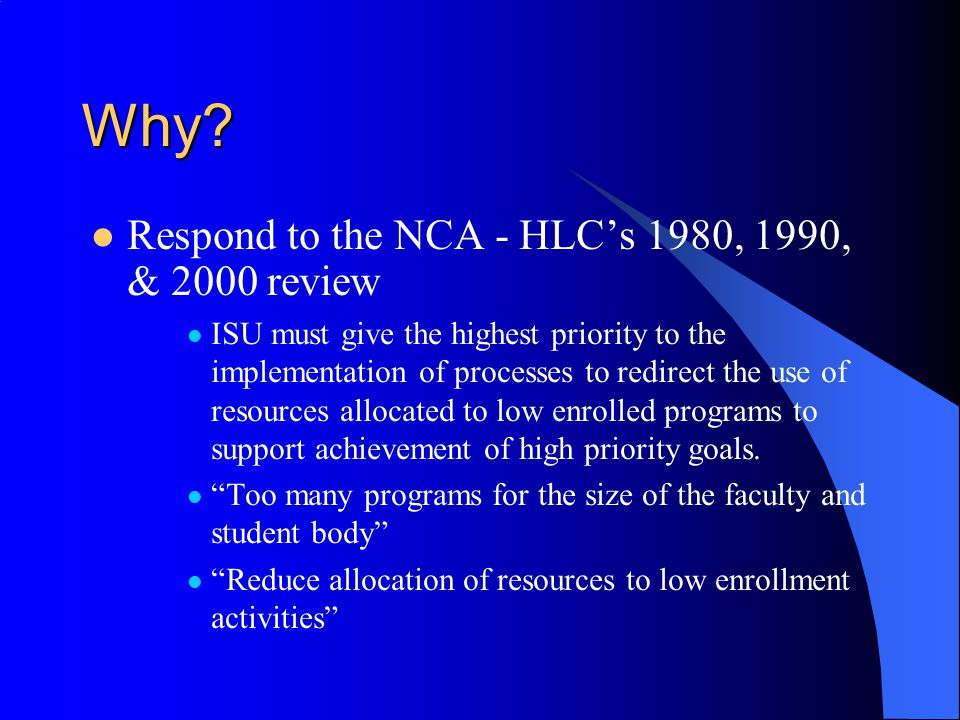 Why Respond to the NCA - HLC's 1980, 1990, & 2000 review