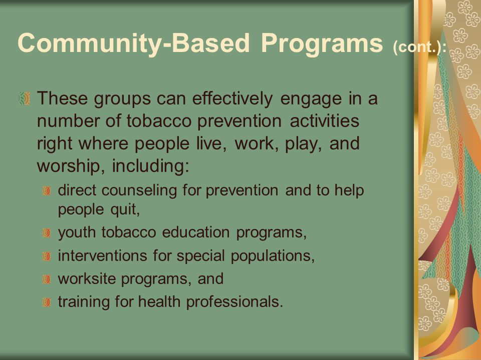 Community-Based Programs (cont.):