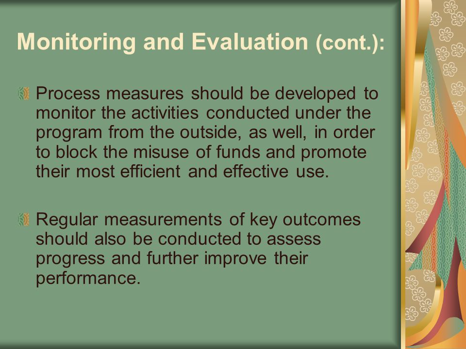 Monitoring and Evaluation (cont.):