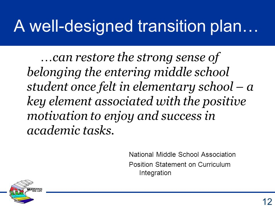 A well-designed transition plan…
