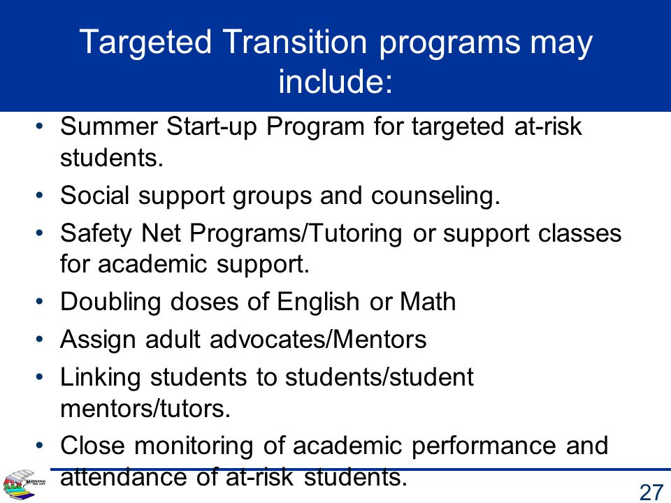 Targeted Transition programs may include: