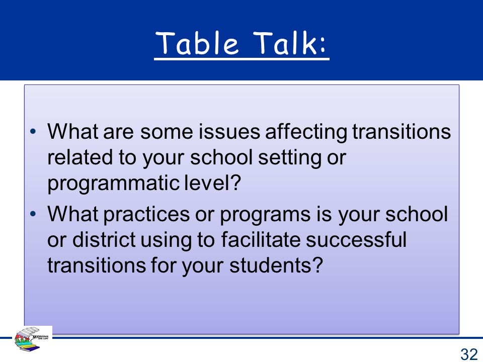 Table Talk: What are some issues affecting transitions related to your school setting or programmatic level