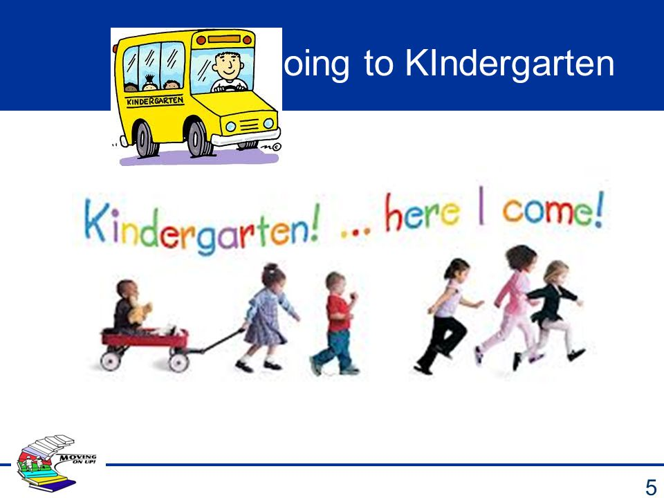 Going to KIndergarten