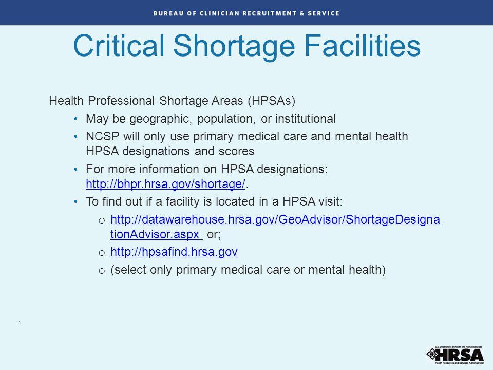 Critical Shortage Facilities