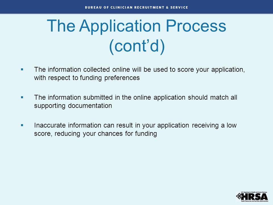 The Application Process (cont'd)