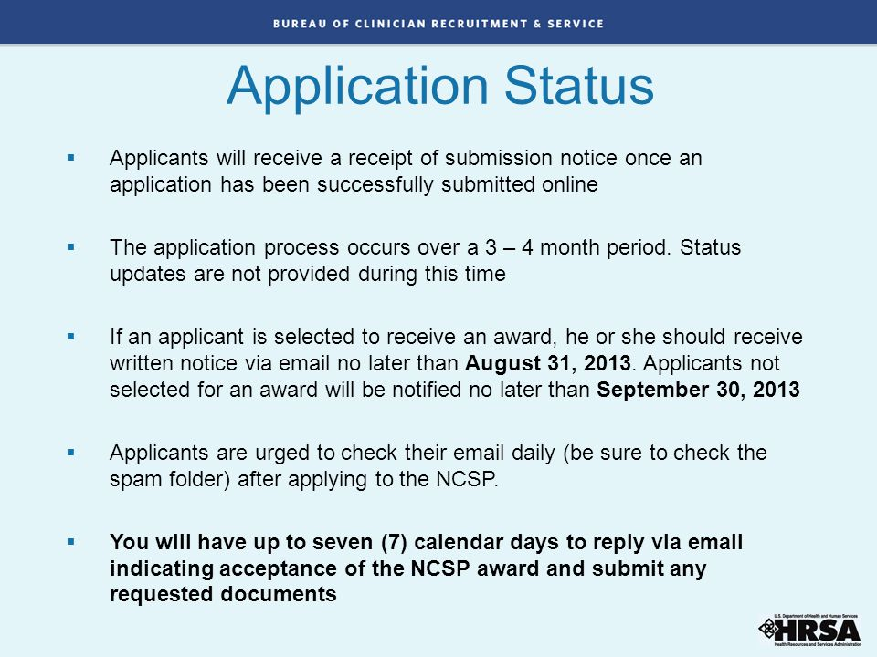 Application Status Applicants will receive a receipt of submission notice once an application has been successfully submitted online.