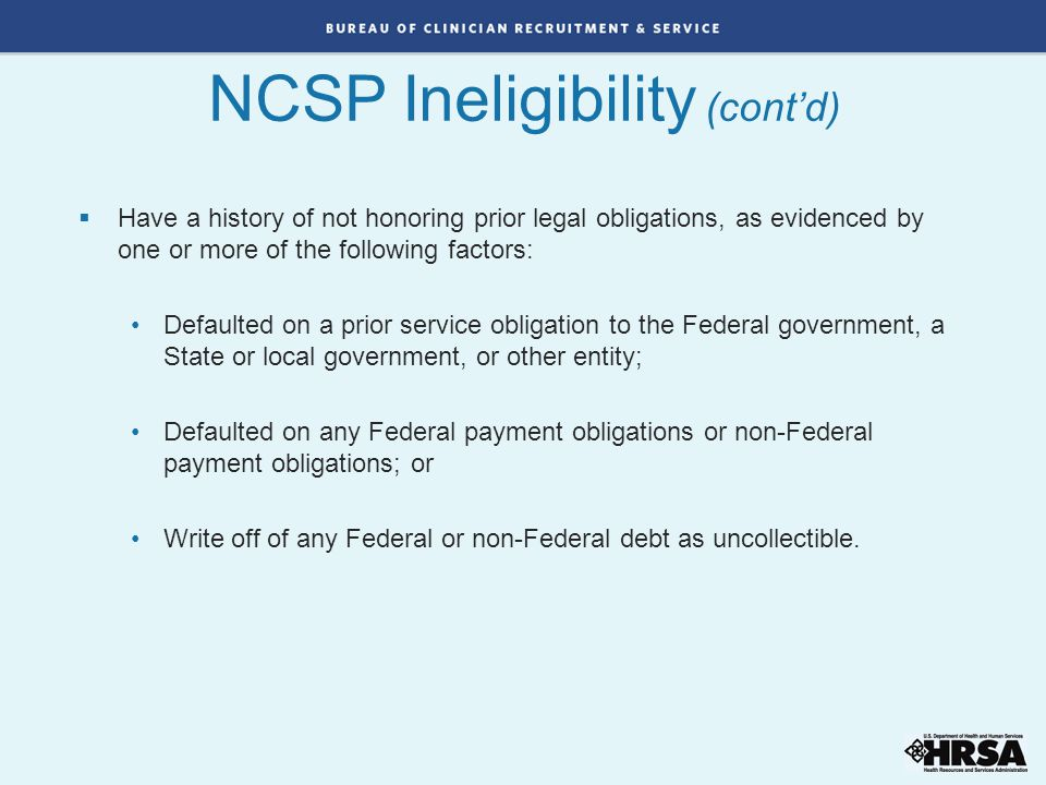 NCSP Ineligibility (cont'd)
