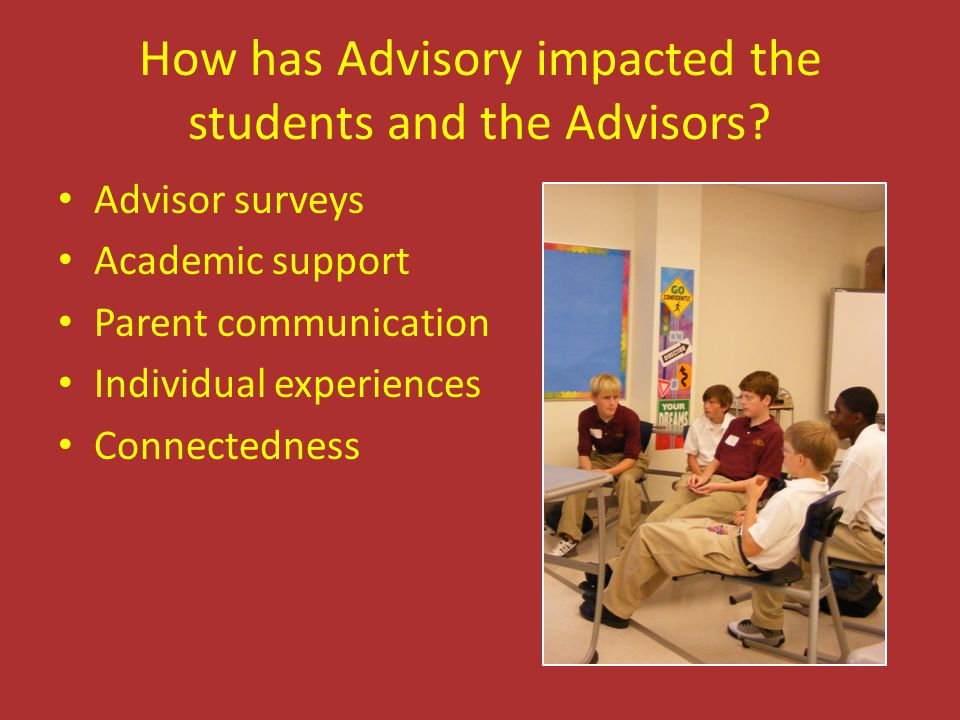 How has Advisory impacted the students and the Advisors