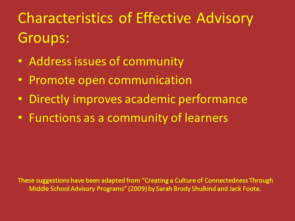 Characteristics of Effective Advisory Groups: