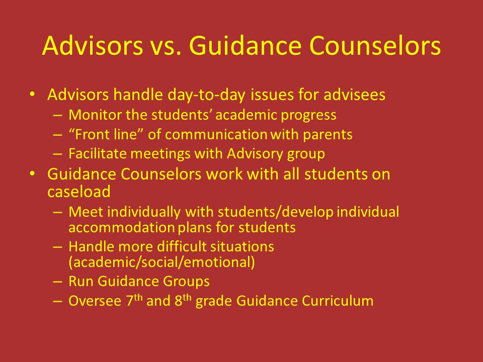 Advisors vs. Guidance Counselors
