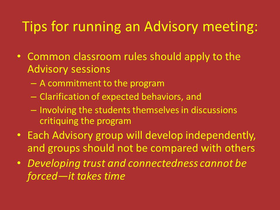 Tips for running an Advisory meeting: