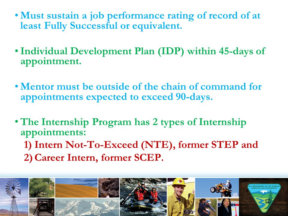 Must sustain a job performance rating of record of at least Fully Successful or equivalent.