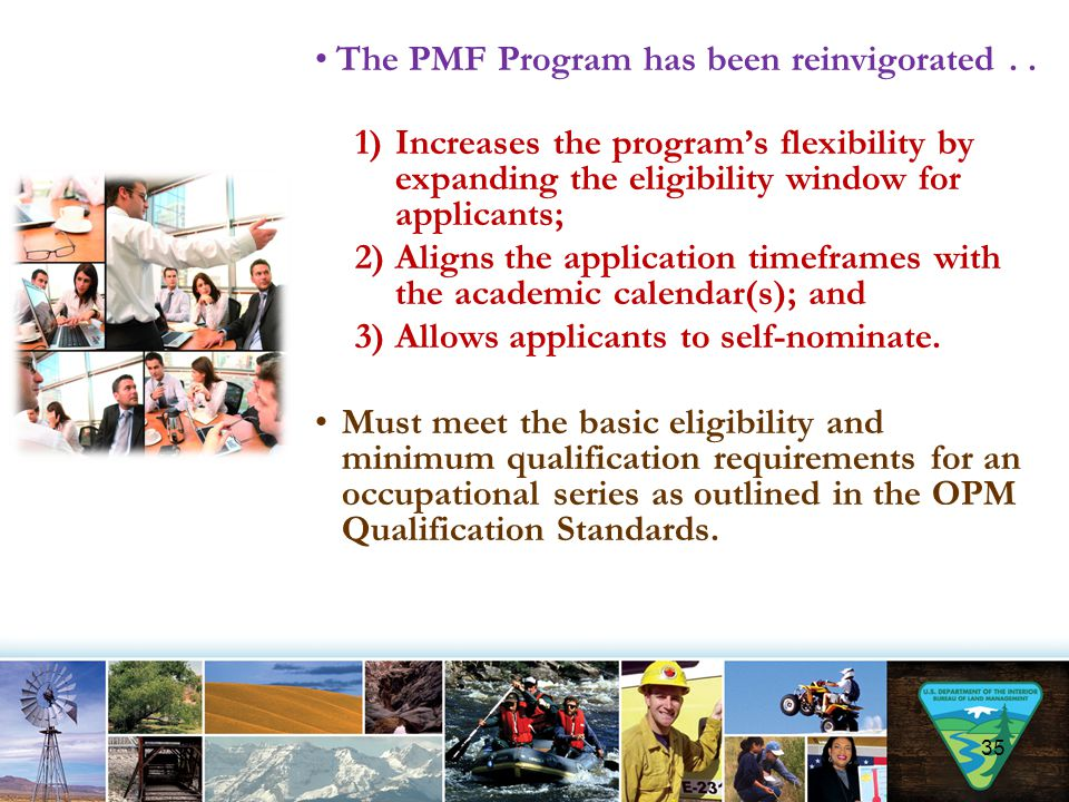The PMF Program has been reinvigorated . .