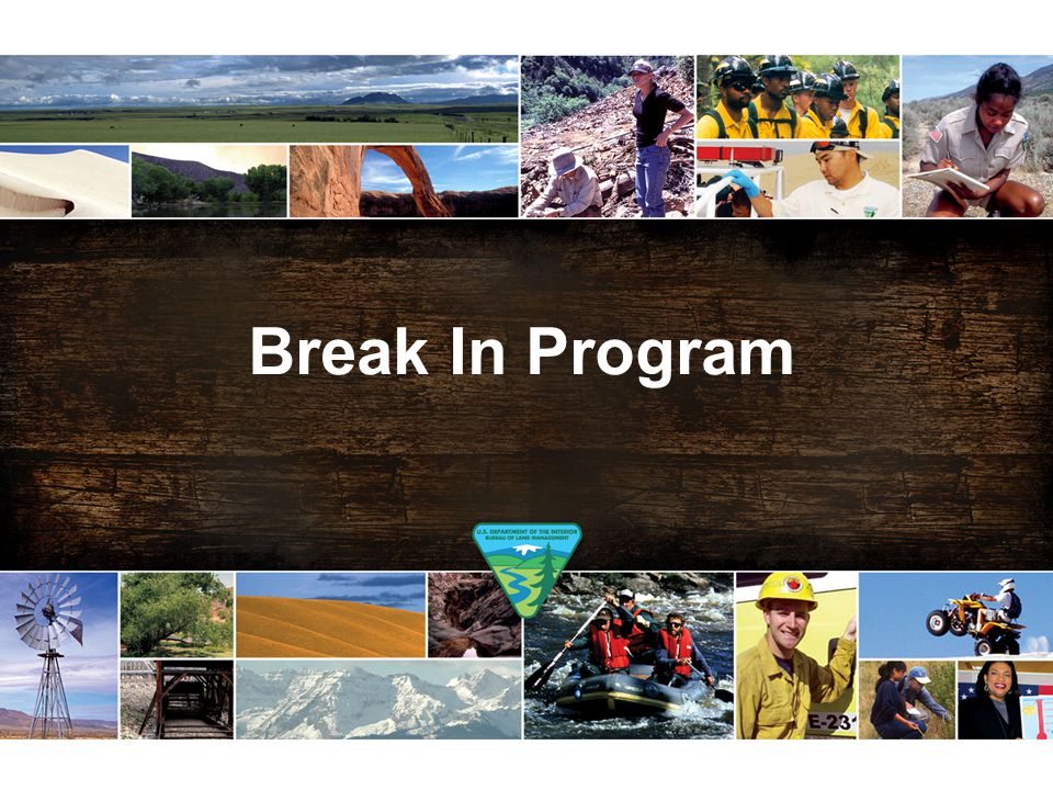 Break In Program