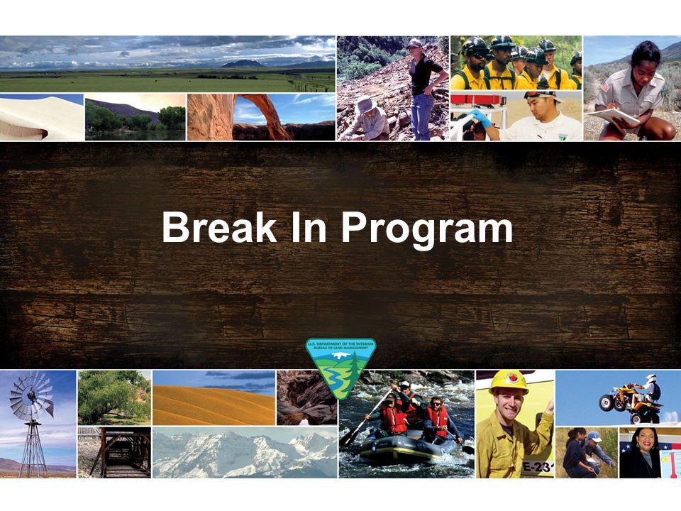Break In Program