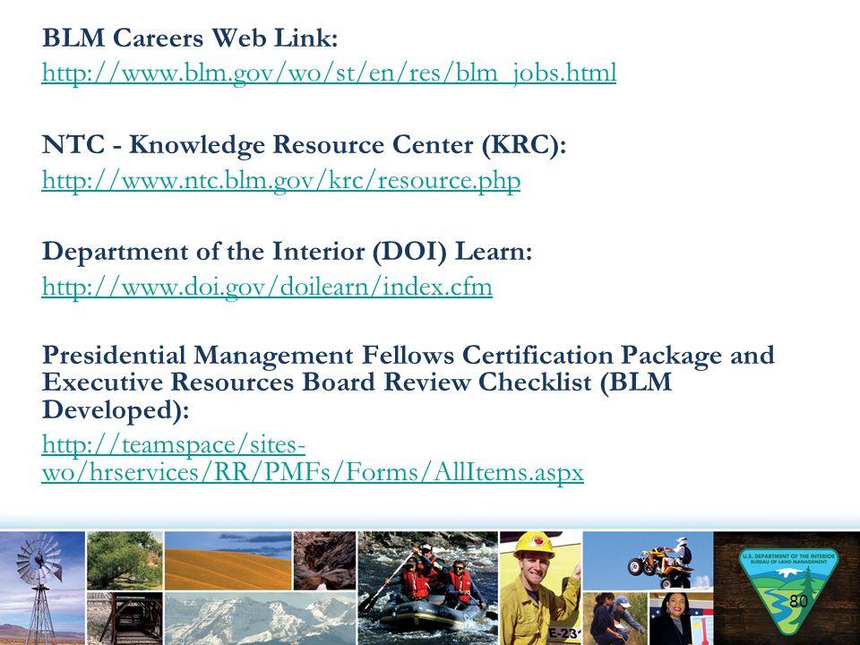 BLM Careers Web Link: http://www. blm. gov/wo/st/en/res/blm_jobs