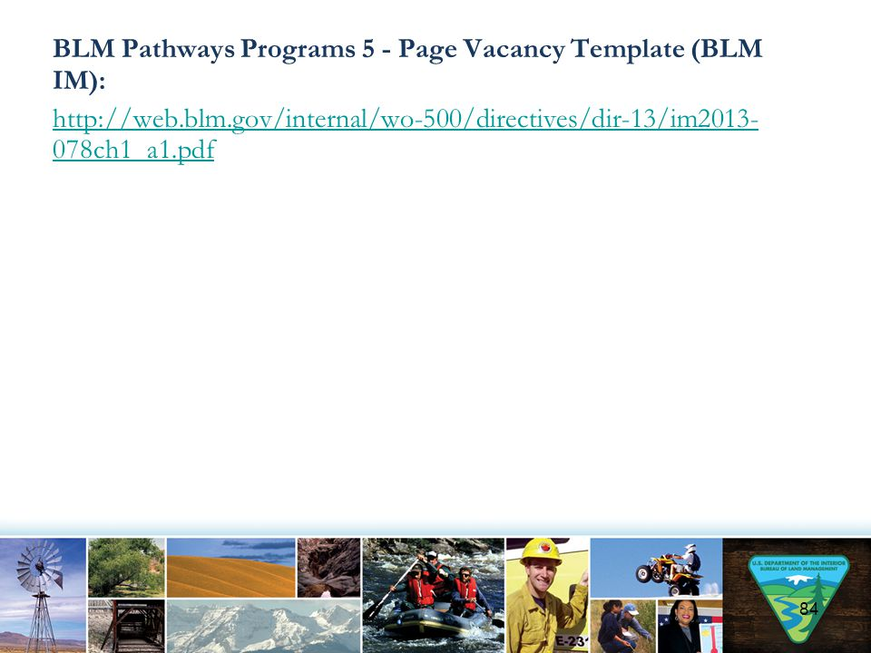 BLM Pathways Programs 5 - Page Vacancy Template (BLM IM): http://web