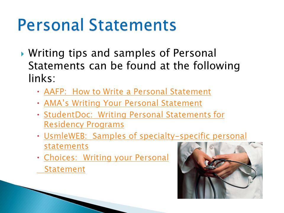Personal Statements Writing tips and samples of Personal Statements can be found at the following links: