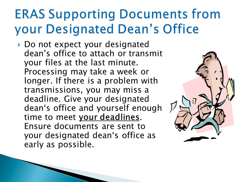 ERAS Supporting Documents from your Designated Dean's Office
