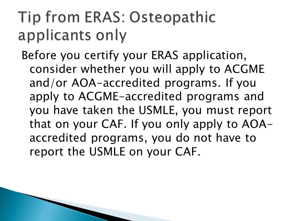 Tip from ERAS: Osteopathic applicants only