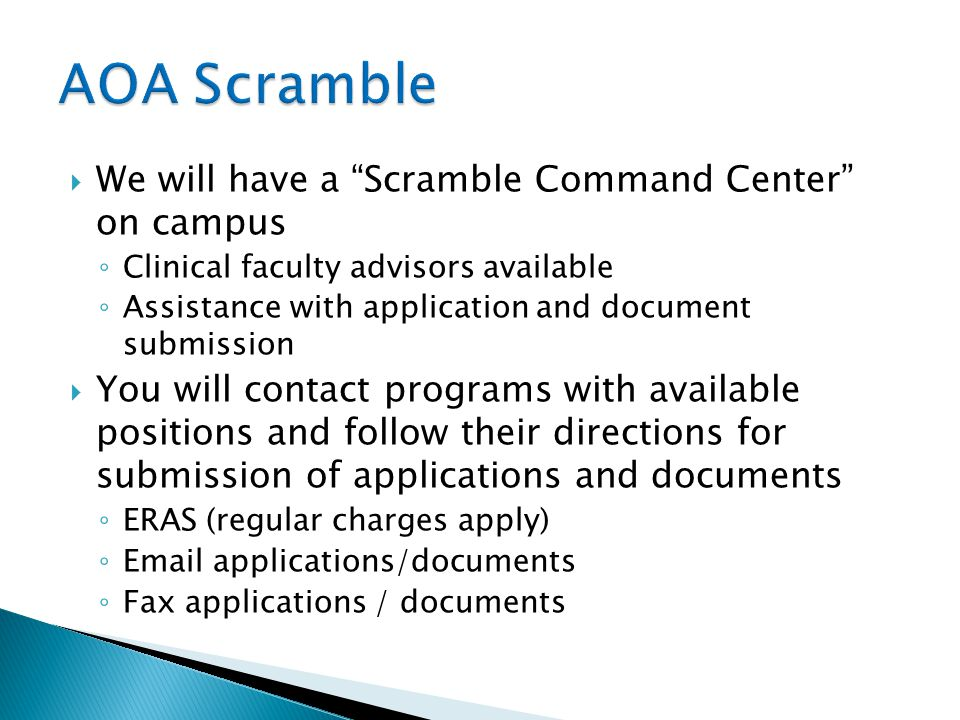 AOA Scramble We will have a Scramble Command Center on campus