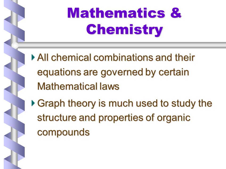 Mathematics & Chemistry