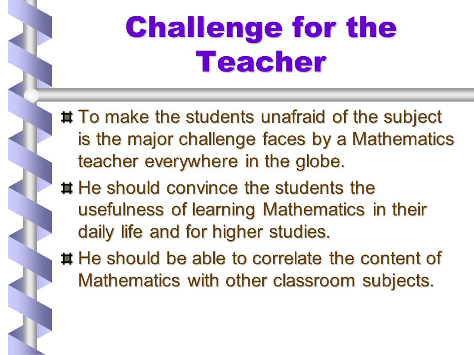 Challenge for the Teacher