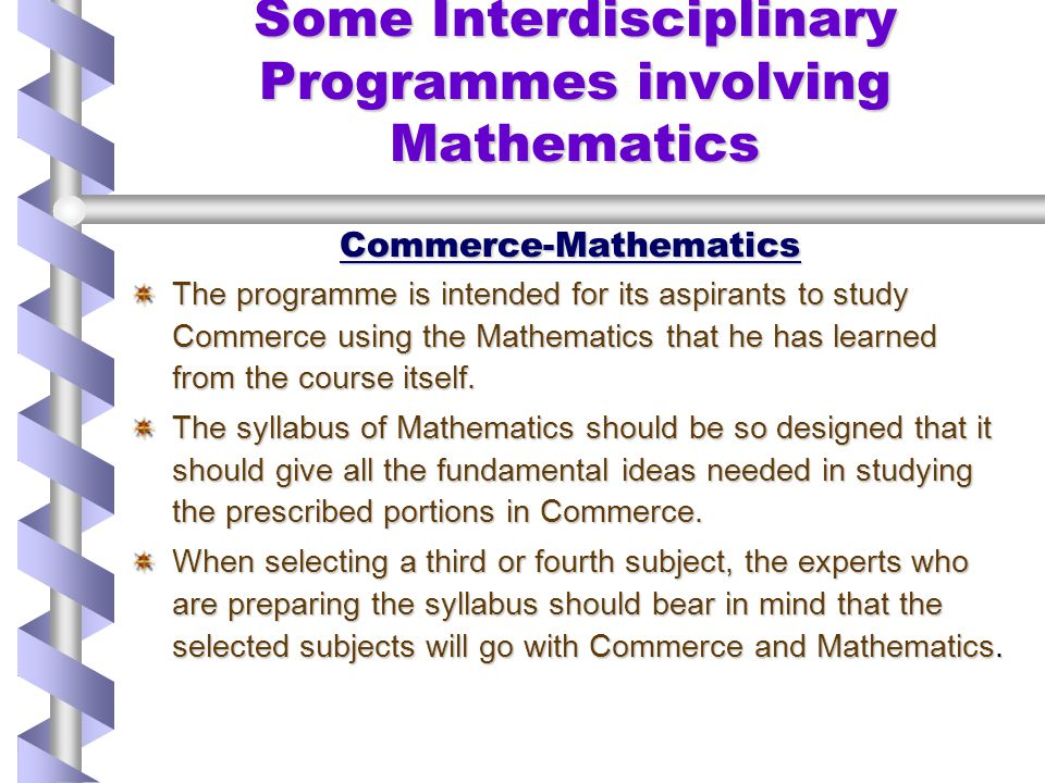 Some Interdisciplinary Programmes involving Mathematics