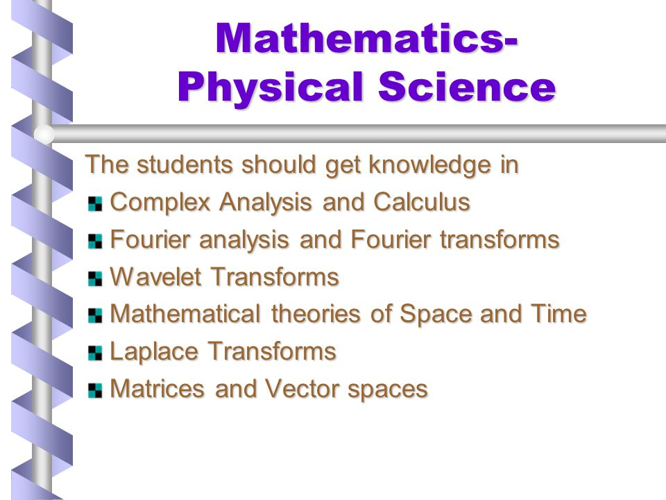 Mathematics- Physical Science