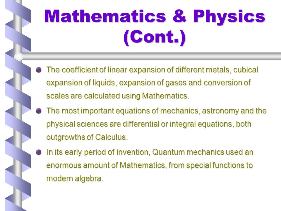 Mathematics & Physics (Cont.)