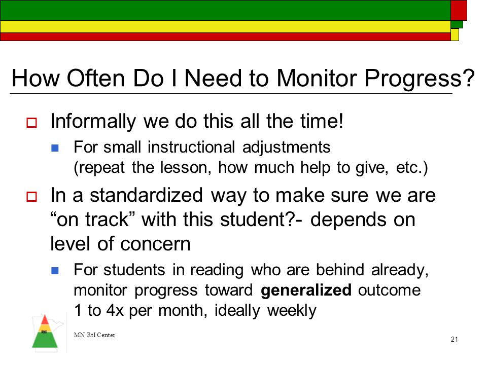 How Often Do I Need to Monitor Progress