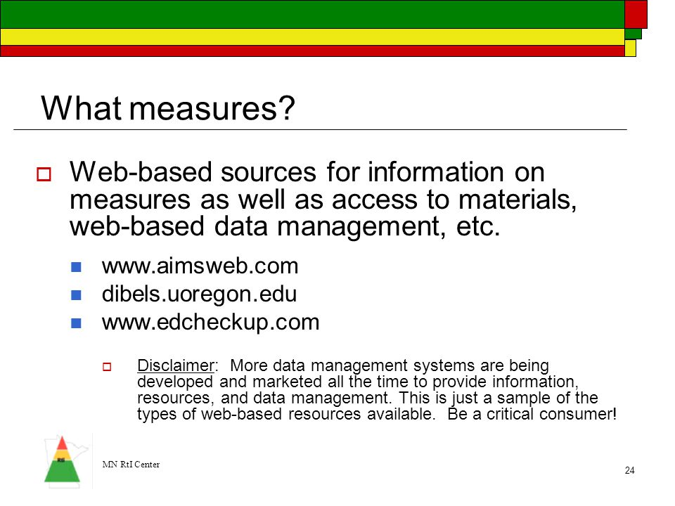 What measures Web-based sources for information on measures as well as access to materials, web-based data management, etc.