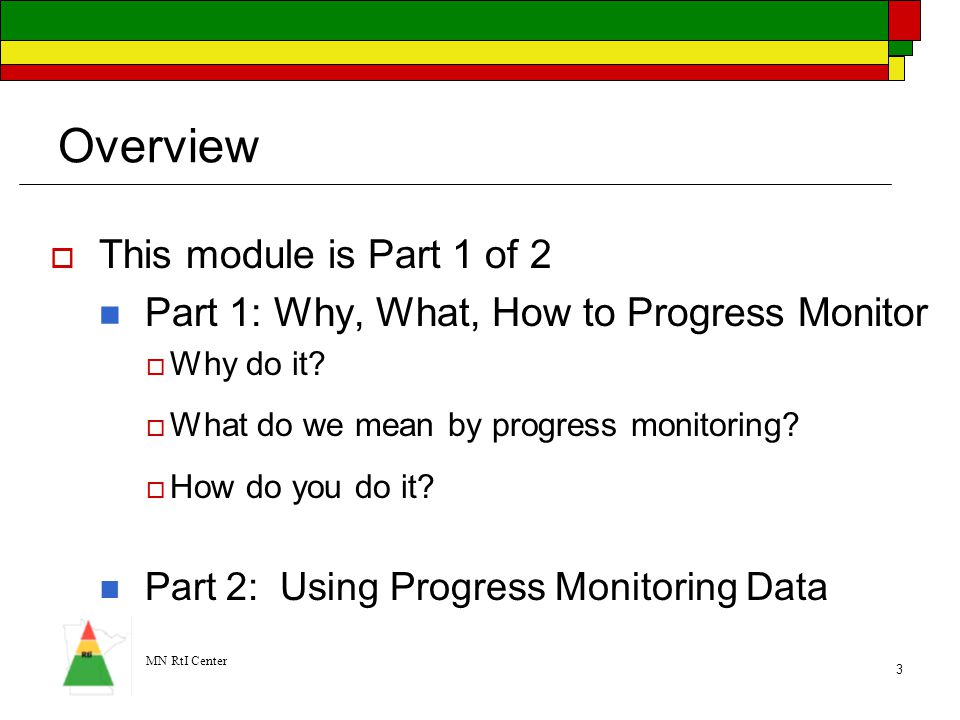 Overview This module is Part 1 of 2