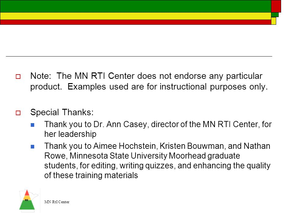 Note: The MN RTI Center does not endorse any particular product