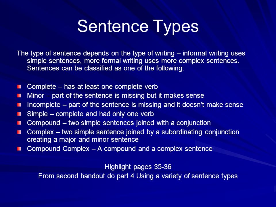 From second handout do part 4 Using a variety of sentence types