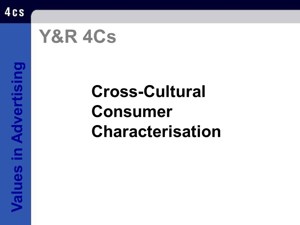 Y&R 4Cs Cross-Cultural Consumer Characterisation