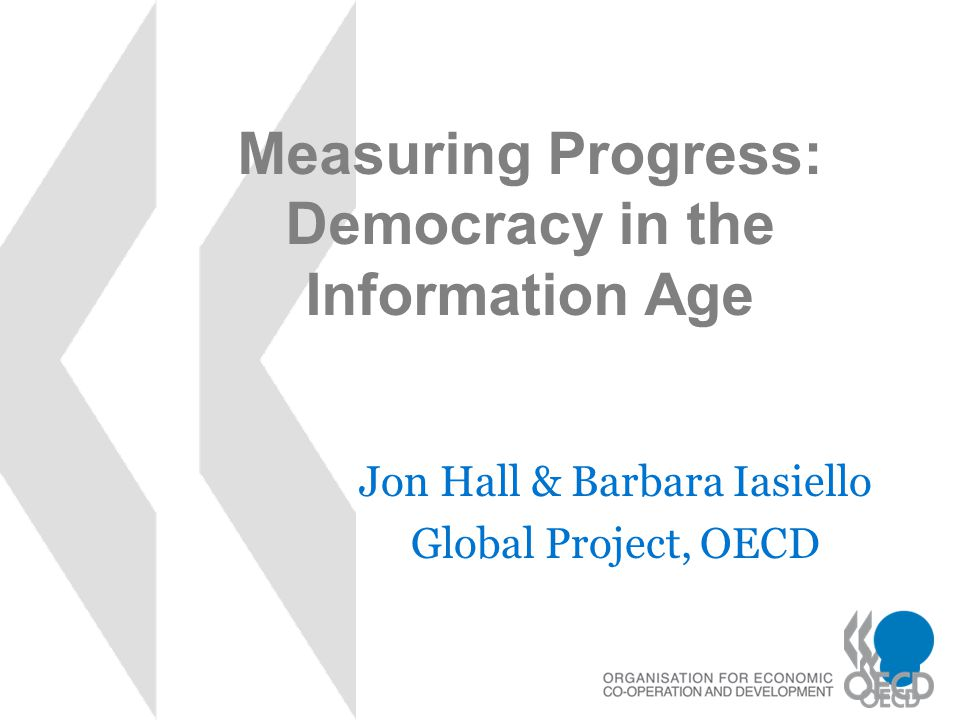 Measuring Progress: Democracy in the Information Age