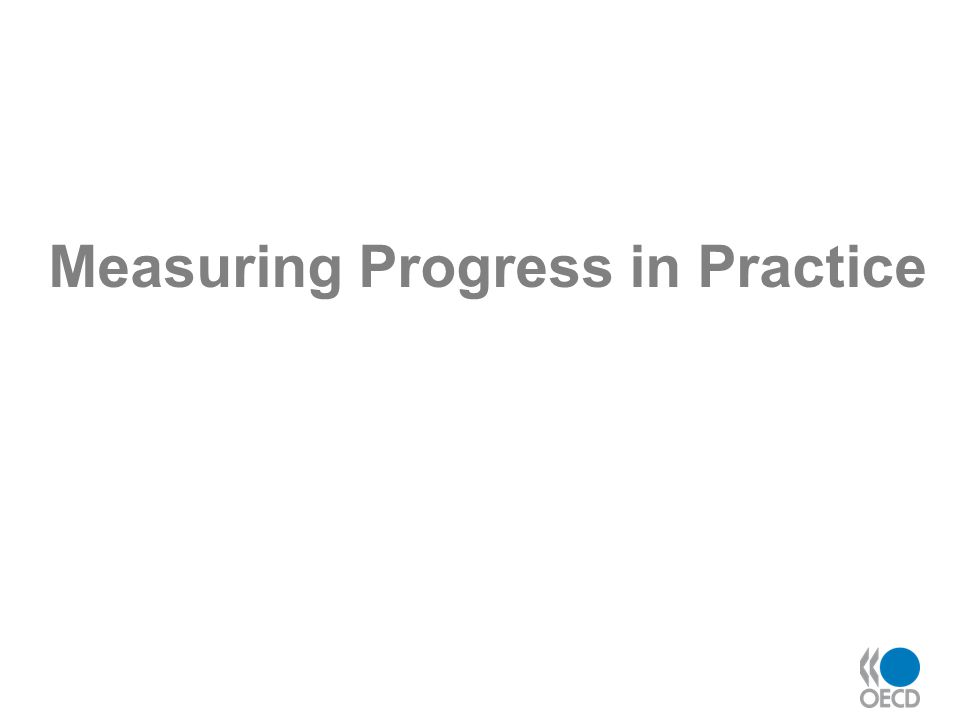 Measuring Progress in Practice
