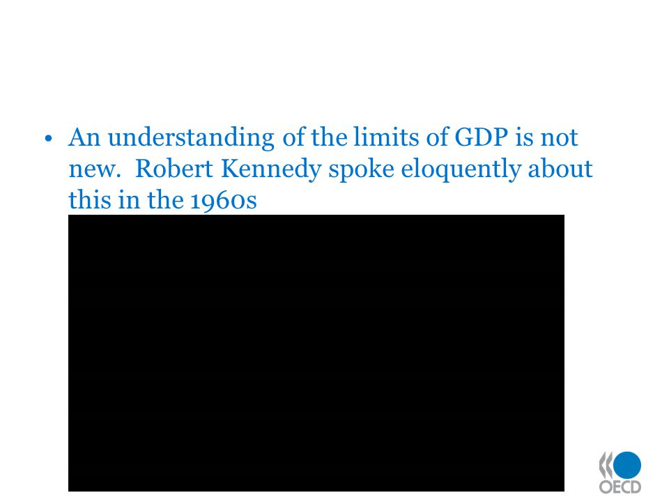 An understanding of the limits of GDP is not new