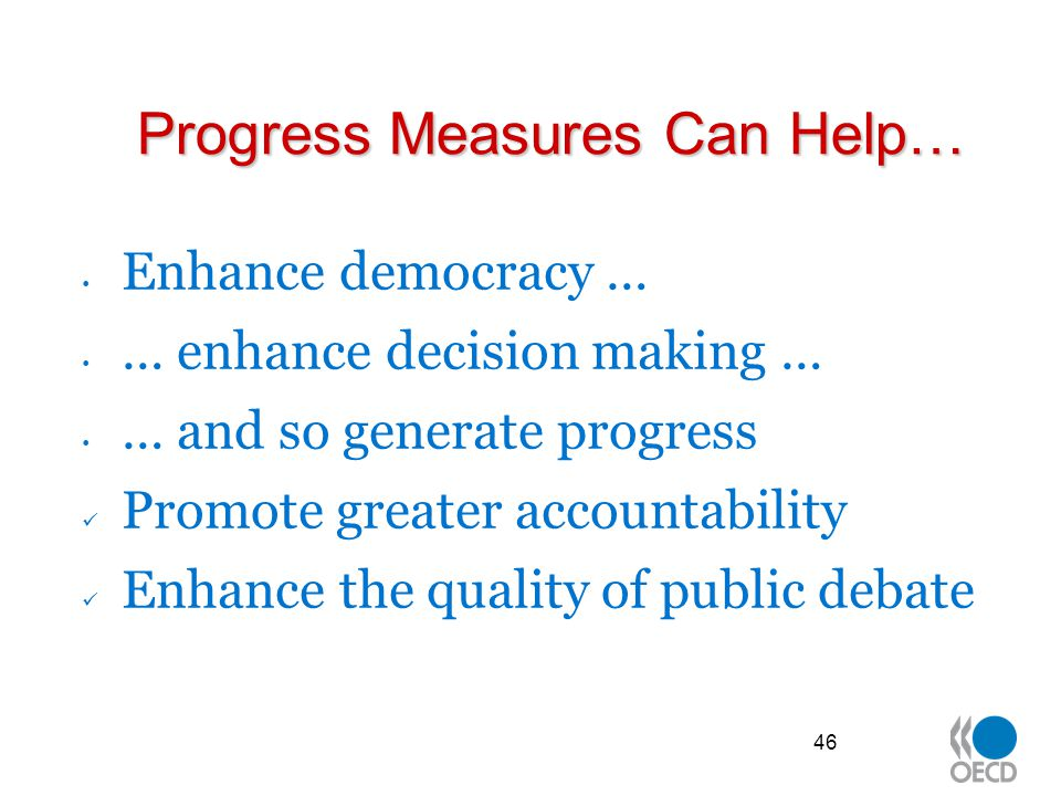 Progress Measures Can Help…