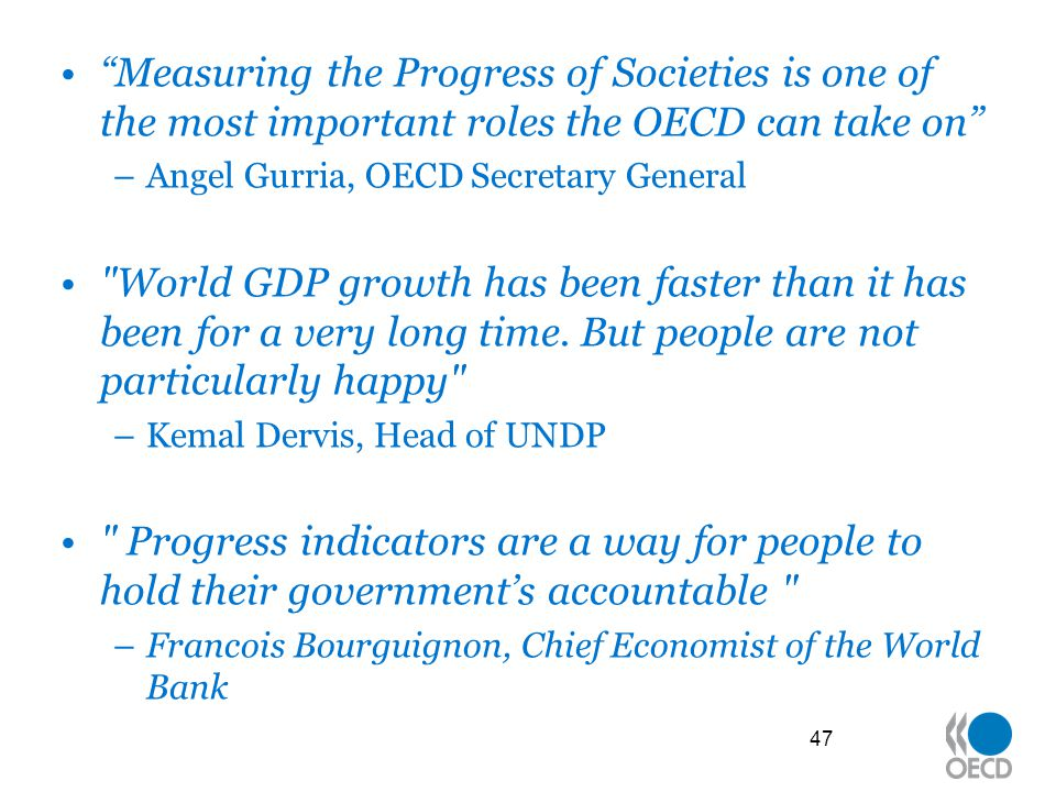 Measuring the Progress of Societies is one of the most important roles the OECD can take on
