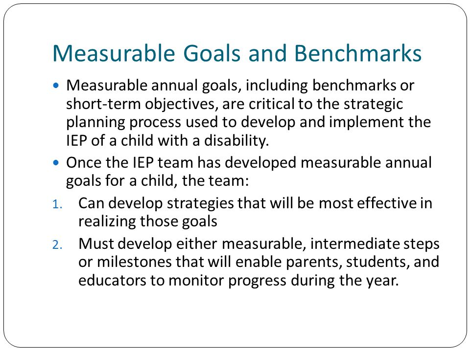Measurable Goals and Benchmarks
