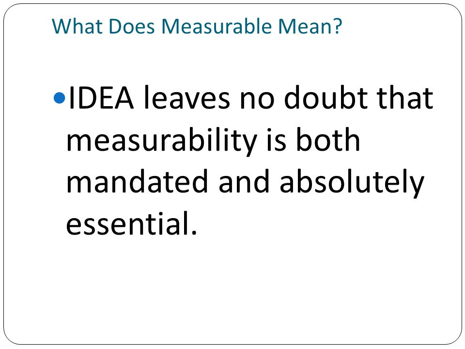 What Does Measurable Mean