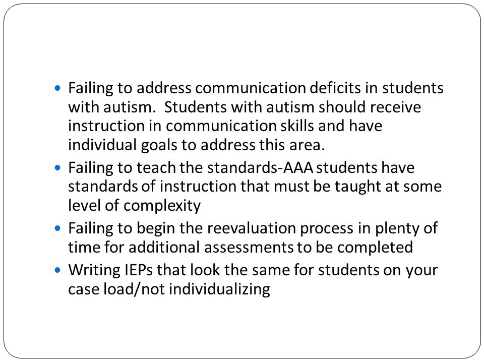 Failing to address communication deficits in students with autism