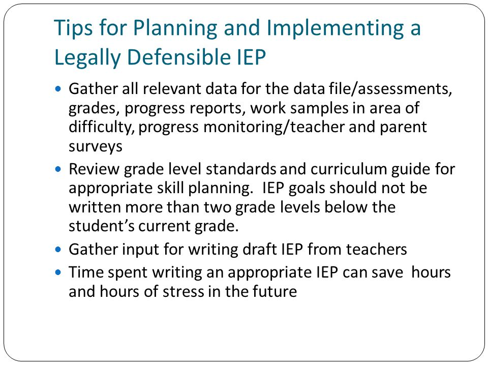 Tips for Planning and Implementing a Legally Defensible IEP